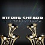 trumpets blow (single) - kierra sheard