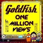 one million views (single) - goldfish