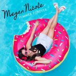 summer forever (single) - megan nicole