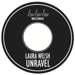 unravel (single) - laura welsh