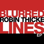 blurred lines (ep) - robin thicke
