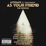 as your friend (remixes) - afrojack