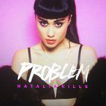 problem (single) - natalia kills