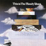 this is the moody blues - the moody blues