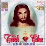 Album Tuyển tập Thánh ca hay Hoàng Oanh - Hoàng Oanh