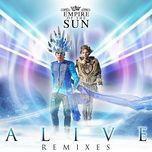 alive (remixes) - empire of the sun