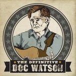 the definitive - doc watson
