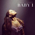 baby i (single) - ariana grande