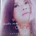 nuoc mat vo tinh (vol. 1) - khanh doan