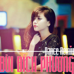 bui bich phuong dance remix (2013) - bich phuong