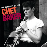 the very best of jazz - chet baker - chet baker