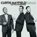 ballads - curtis mayfield