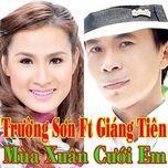 mua xuan cuoi em (2013) - truong son (fm band), giang tien