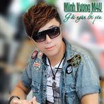 gui ngan loi yeu (single 2013) - minh vuong m4u