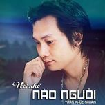 noi nho nao nguoi (2013) - tran phuc nhuan