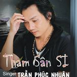 tham san si (single 2013) - tran phuc nhuan