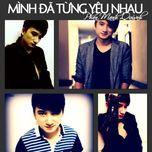 minh tung yeu nhau (single 2013) - phan manh quynh