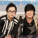 khoc cho tinh lo (single 2013) - khanh phuong, bang cuong, dung ruby