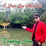 o duoi que moi len (2013) - truong son (fm band)