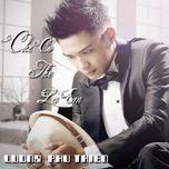 chi co the la em (2013) - luong phu thien