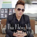 ket thuc khong vui (2013) - chau khai phong
