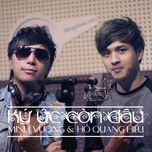 ky uc con dau (single 2013) - ho quang hieu, minh vuong m4u