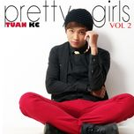 pretty girls (2013) - tuan kc