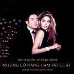 nhung co nang ham vat chat (single 2013) - minh quan