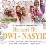 memori hit - dwi nasyid - solehah, wirdani