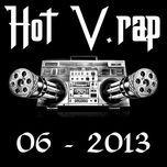 tuyen tap nhac hot v-rap nhaccuatui (06/2013) - v.a