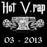 tuyen tap nhac hot v-rap nhaccuatui (03/2013) - v.a