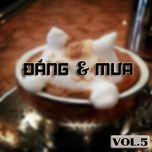 cafe dang va mua (vol. 5) - v.a