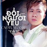 doi nguoi  yeu (single) - cao tung anh