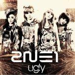 ugly (single) - 2ne1