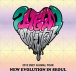 2012 global tour live new evolution in seoul - 2ne1