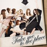take me to the place - bekah (after school)