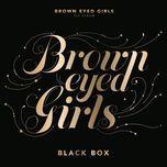 black box - brown eyed girls