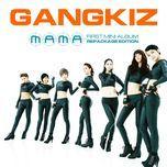 mama (1st mini album - repackage edition) - gangkiz