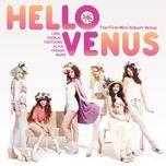 venus (the first mini album) - hello venus