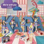 we're with you (digital single) - kara