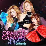 lipstick (dj remix - single) - orange caramel