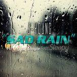 sad rain (single) - sleepy