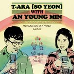 song for you - so yeon (t-ara), an young min