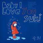baby i love you (single) - suki