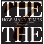 how many times - the the band