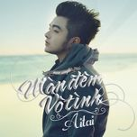 man dem vo tinh (single) - aitai