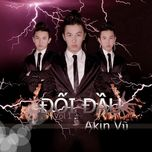 doi dau (vol. 1) - akin vu