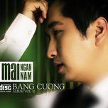 mai ngan nam (vol. 10) - bang cuong