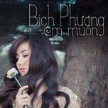 em muon (single) - bich phuong