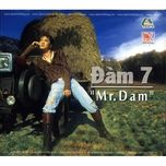 dam vinh hung - mr. dam (vol. 7) - dam vinh hung